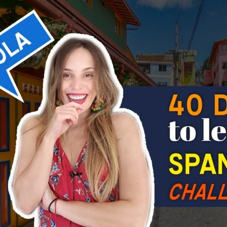 40 Days to learn Spanish // Basic Spanish: Your first lessons